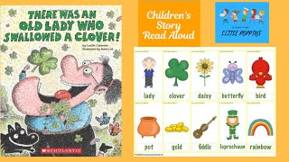 There was An Old Lady who swallowed a Clover 🍀 | Children's Story Read Aloud