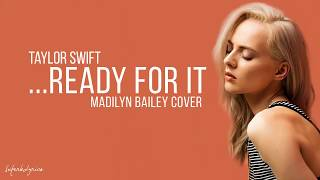 download lagu Taylor Swift - Ready For It / ? Madilyn gratis