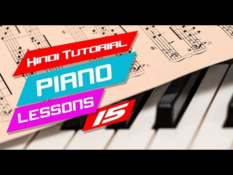 15 Hindi Piano Tutorial Lessons 15 आसान पियानो पाठ for Beginners
