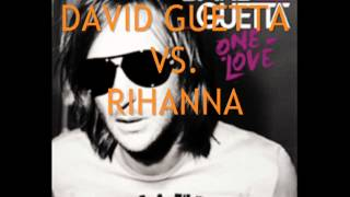 David Guetta Vs. Rihanna (Titanium Vs. Where Have You Been)