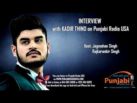 Kadir Thind - Interview Punjabi Radio USA