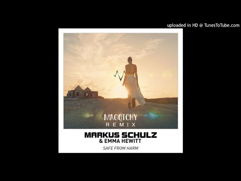 Markus Schulz - Safe From Harm ft. Emma Hewitt Magotchy Remix