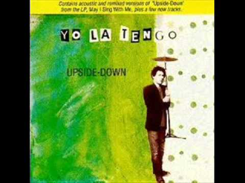 Upside Down Yo La Tengo