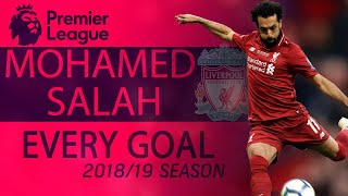 Every Mohamed Salah goal for Liverpool during 2018-2019 Premier League season | NBC Sports