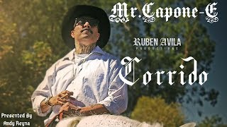 Mr.Capone-E Corrido Presented By Andy Reyna (Official Music Video)