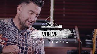 "Alex Campos - ""Como en casa"" - Vuelve | Capítulo 2 - Video devocional"