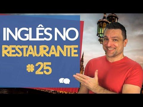Curso de Inglês online # 25 - Inglês no Restaurante.
