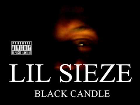 Lil Sieze - Pussy Killer *new Music* Black Candle Mixtape!!! Based video