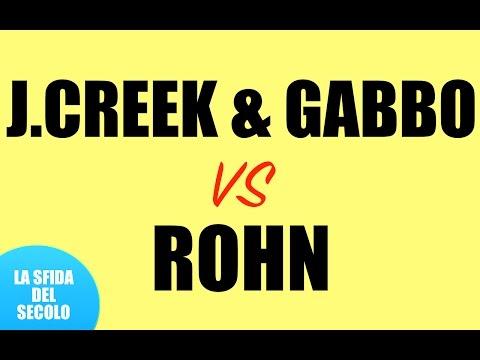 SFIDA DEL SECOLO: CREEK & GABBO VS ROHN [BO3]
