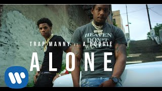Trap Manny - ALONE feat. A Boogie Wit da Hoodie (Official Video)