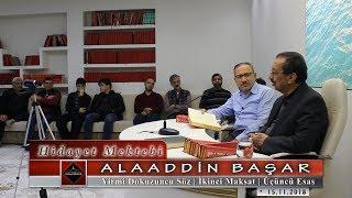 Alaaddin Başar - Yirmi Dokuzuncu Söz - İkinci Maksat - Üçüncü Esas