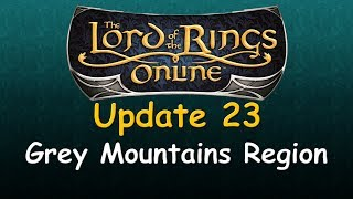 LOTRO Preview - Update 23: Grey Mountains Region