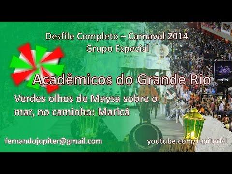 Desfile Completo Carnaval 2014 - Acadêmicos do Grande Rio