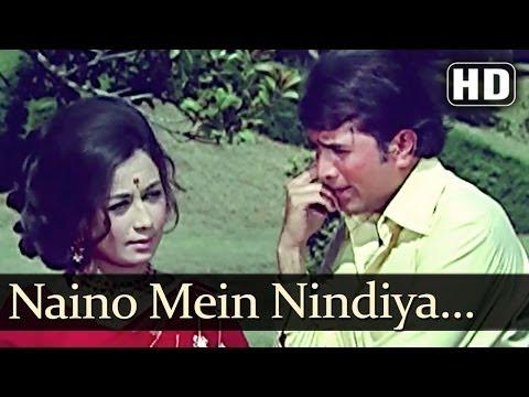 Naino Mein Nindiya Hai - Rajesh Khanna - Nanda - Joru Ka Ghulam...