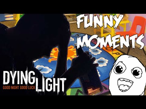 Dying Light   Funny Moments Getting Drunk and Going to Pre-school!