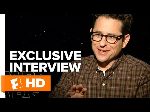 Star Wars: The Force Awakens - Exclusive J.J. Abrams Interview (2015) HD