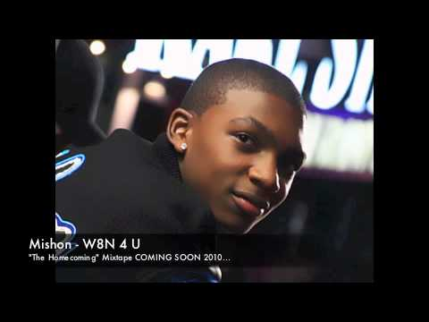 Mishon - W8N 4 U (HQ) **Free Download** Video