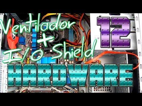 Componentes - Instalar I/O Shiel y ventilador en la Torre