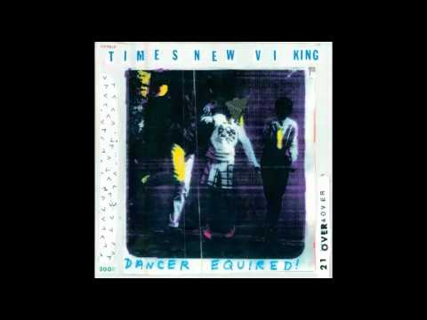Times New Viking-Somebody's Slave(Dancer Equired/2011)