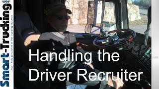 Handling the Truck Driver Recruiter Like a Boss, Every Single Time