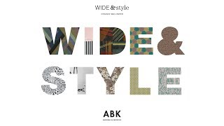ABK - WIDE&STYLE 2017