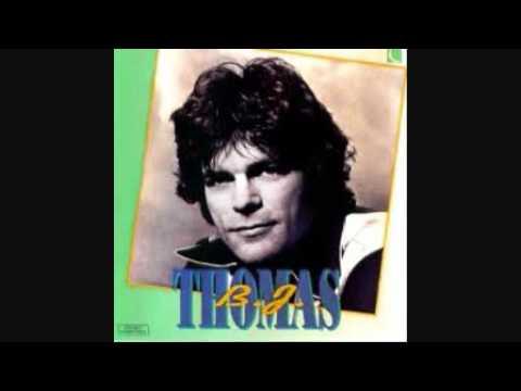 B J Thomas - No Love at All