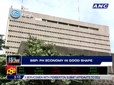 BSP: Philippine economy in good shape