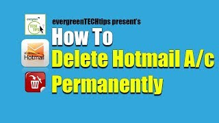 How To Delete Your Hotmail Account Permanently 2019   Delete Microsoft Account 2019 - How To