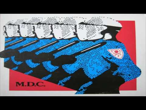 MDC  - Millions of Dead Cops (Full Album)