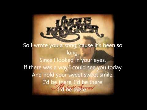 Uncle Kracker I&#039;d Be There Lyrics