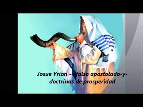 Josue Yrion-falsos Apostoles Y Doctrinas De La Prosperidad