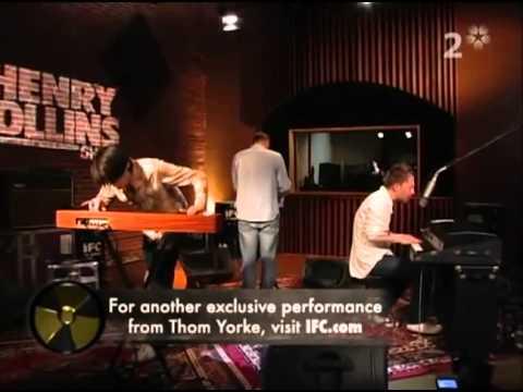 [HQ] Thom Yorke - Cymbal Rush Live - Henry Rollins