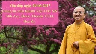 Vấn đáp ngày  09-06-2017 | Thích Nhật Từ