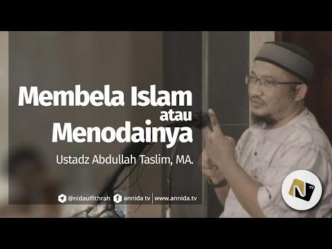Membela Islam Atau Menodainya