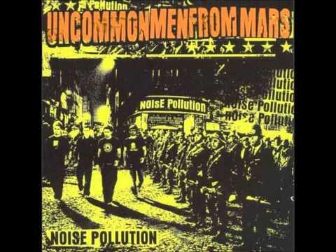 Uncommonmenfrommars - Noise Pollution (Full Album)