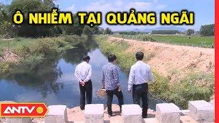 Quảng Ngãi: người dân lập rào, chặn xe vào khu công nghiệp vì ô nhiễm kéo dài| Điều tra | ANTV