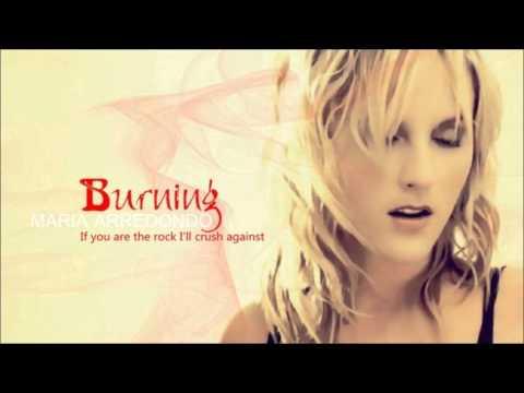 Maria Arredondo - Burning