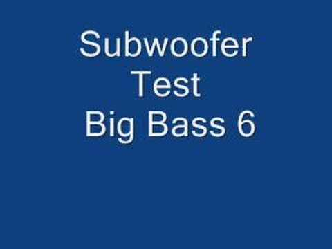 subwoofer test big bass 6 love big speakers
