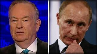 ALERT: PUTIN SENDS BOLD MESSAGE TO BILL O' REILLY AND FOX NEWS AFTER TRUMP INTERVIEW - NOT GOOD