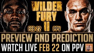 Deontay Wilder vs Tyson Fury II - Rematch Preview & Prediction