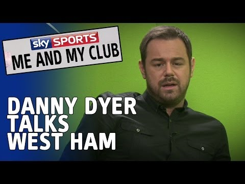 Me And My Club - Danny Dyer - West Ham