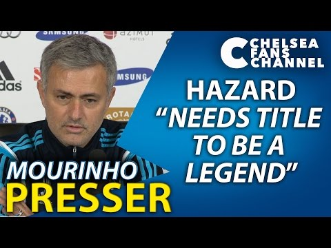 "HAZARD ""NEEDS TITLE TO BE A LEGEND!""  - Chelsea Vs Stoke City - Jose Mourinho Press Conference"