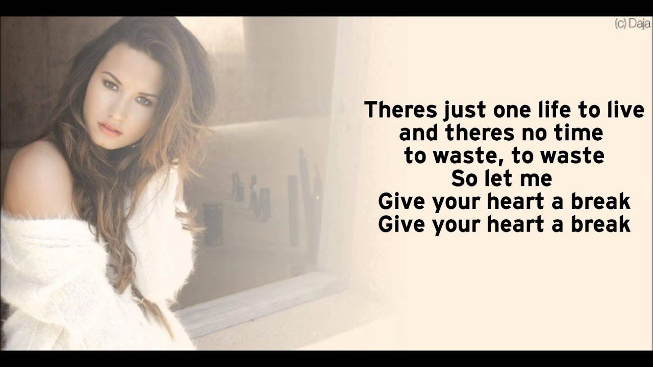 Demi Lovato - Give Your Heart A Break - Directlyrics