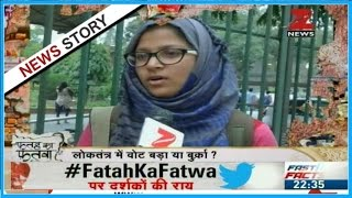 Fateh Ka Fatwa: Is wearing burqa while voting justified? - Part II