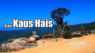 SUAB HMONG TRAVEL:  Visited Ban KAO HAI (KAUS HAIS), Laos