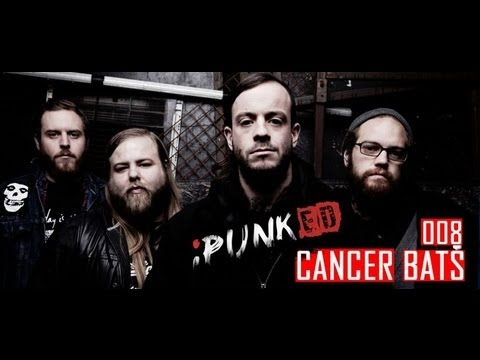 iPUNKed: 008. Cancer Bats