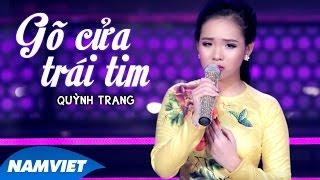 Gõ Cửa Trái Tim - Quỳnh Trang (MV OFFICIAL)