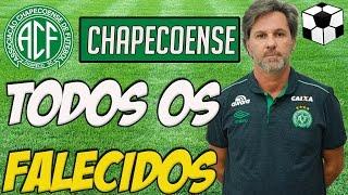 [Lista] Jogadores Falecidos da Chapecoense 2016.