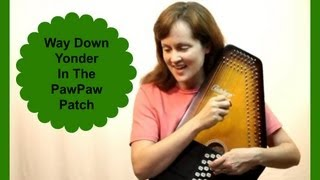 PawPaw Patch or Sweet Little Nellie - Folk Song - JendisJournal
