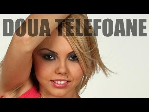 DOUA TELEFOANE